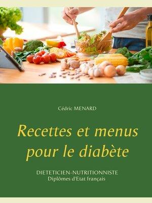 cover image of Recettes et menus pour le diabète