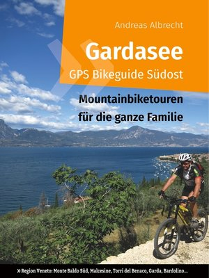 cover image of Gardasee GPS Bikeguide Südost