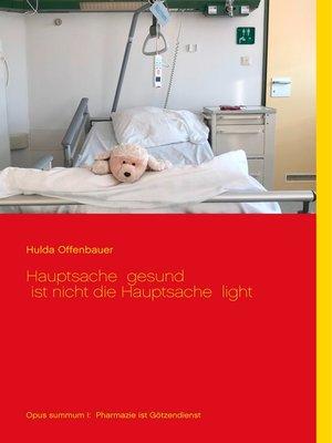 cover image of Hauptsache gesund ist nicht die Hauptsache light