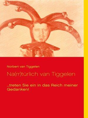 cover image of Na(rr)türlich van Tiggelen