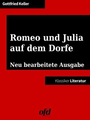 cover image of Romeo und Julia auf dem Dorfe
