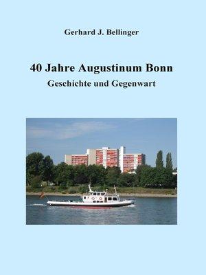 cover image of 40 Jahre Augustinum Bonn