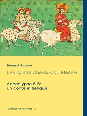 cover image of Les quatre chevaux du Messie