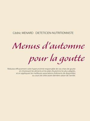 cover image of Menus d'automne pour la goutte