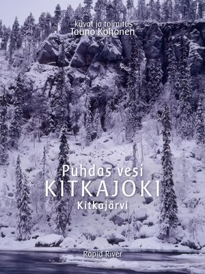 cover image of Puhdas vesi KITKAJOKI Kitkajärvi
