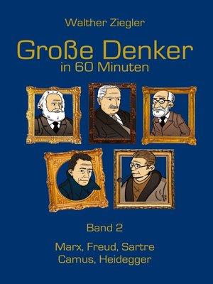cover image of Große Denker in 60 Minuten--Band 2