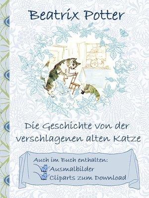 cover image of Die Geschichte von der verschlagenen alten Katze (inklusive Ausmalbilder und Cliparts zum Download)
