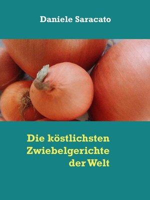 cover image of Die köstlichsten Zwiebelgerichte der Welt