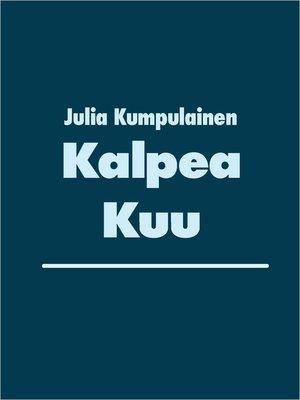 cover image of Kalpea Kuu