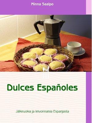 cover image of Dulces Españoles