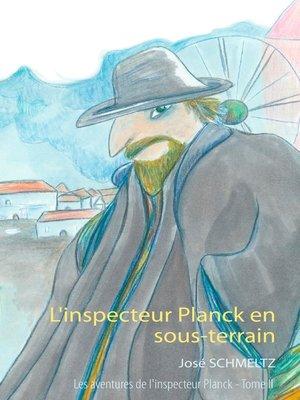 cover image of L'inspecteur Planck en sous-terrain