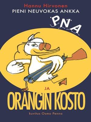 cover image of Pieni neuvokas ankka ja orangin kosto