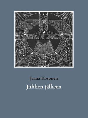 cover image of Juhlien jälkeen