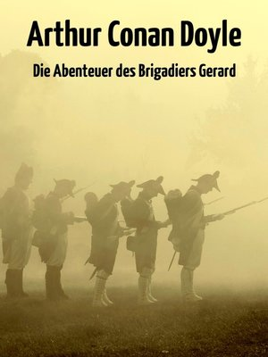 cover image of Die Abenteuer des Brigadiers Gerard