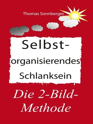 cover image of Selbstorganisierendes Schlanksein