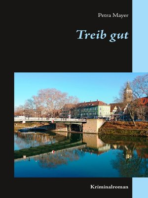cover image of Treib gut