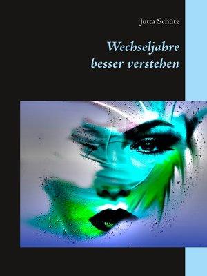 cover image of Wechseljahre besser verstehen