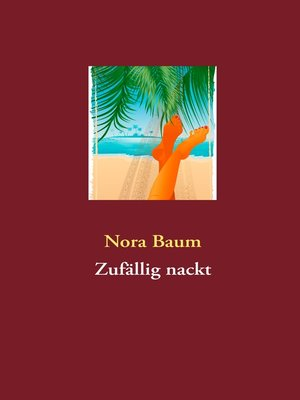 cover image of Zufällig nackt