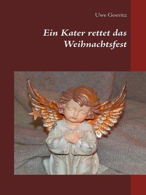 cover image of Ein Kater rettet das Weihnachtsfest