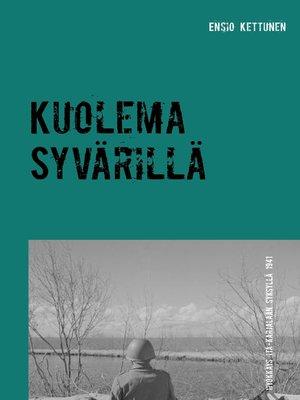 cover image of Kuolema Syvärillä