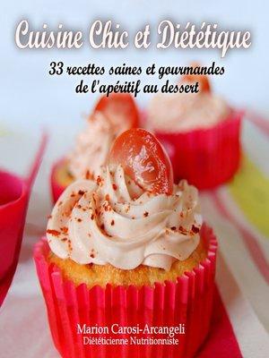cover image of Cuisine Chic et Diététique