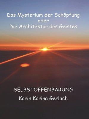cover image of Das Mysterium der Schöpfung oder die Architektur des Geistes