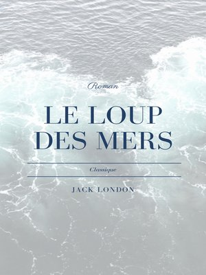 cover image of Le Loup des Mers