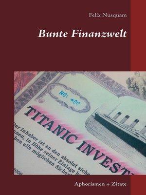 cover image of Bunte Finanzwelt