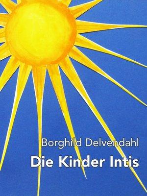 cover image of Die Kinder Intis