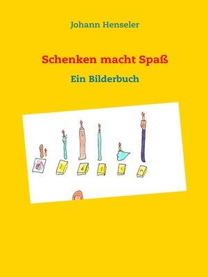 cover image of Schenken macht Spaß