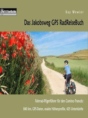 cover image of Das Jakobsweg GPS RadReiseBuch