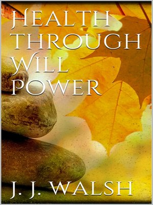 cover image of Health Through Will Power