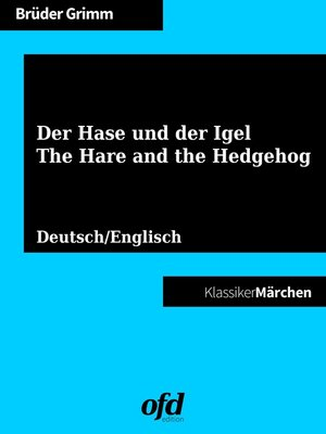 cover image of Der Hase und der Igel--The Hare and the Hedgehog