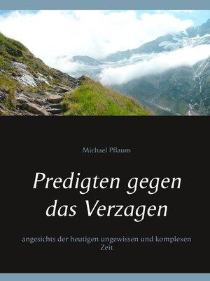cover image of Predigten gegen das Verzagen