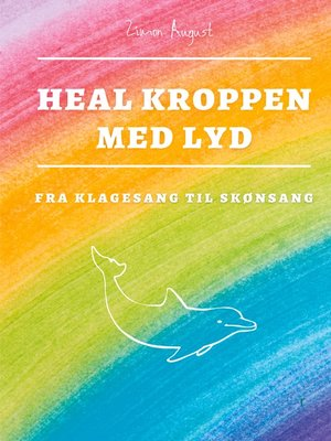 cover image of Heal Kroppen med Lyd