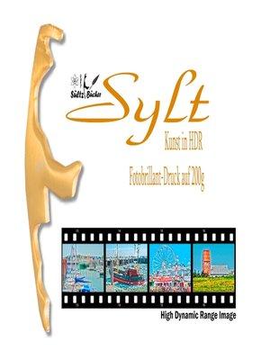 cover image of SYLT--High Dynamic Range Image--Kunst in HDR--Fotobrillant-Druck auf 200g