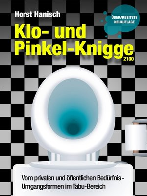 cover image of Klo- und Pinkel-Knigge 2100