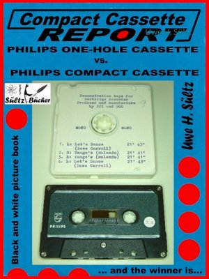 cover image of Compact Cassette Report-- Philips One-Hole Cassette vs. Compact Cassette Norelco Philips