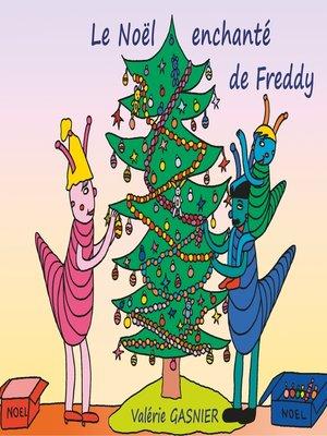 cover image of Le Noël enchanté de Freddy
