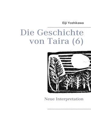 cover image of Die Geschichte von Taira (6)