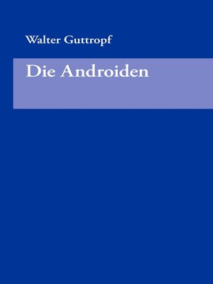 cover image of Die Androiden