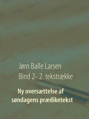 cover image of Bind 2--2. tekstrække