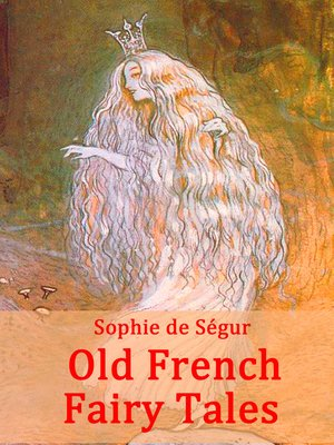 cover image of Old French Fairy Tales