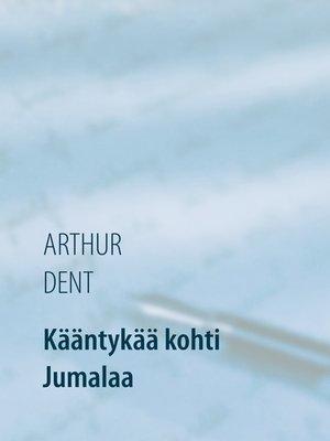 cover image of Kääntykää kohti Jumalaa
