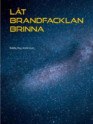 cover image of Låt Brandfacklan Brinna