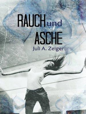 cover image of Rauch und Asche