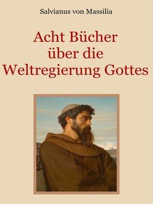 cover image of Acht Bücher über die Weltregierung Gottes