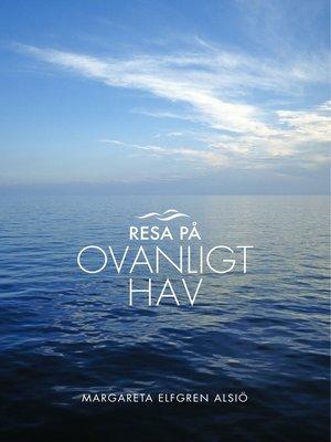 cover image of Resa på ovanligt hav