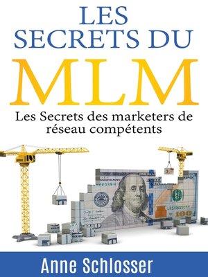 cover image of Les Secrets du MLM