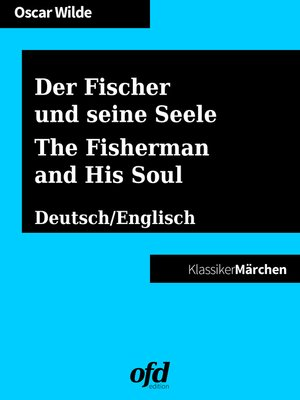 cover image of Der Fischer und seine Seele--The Fisherman and His Soul